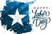 Usa Happy Labor Day Celebrate Banner With Silver Star On Brush Stroke Background And Hand Lettering  poster