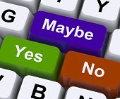 Maybe Yes No Keys Representing Decisions