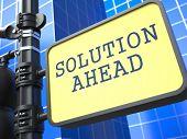 Solution Ahead - Road Sign. Motivation Slogan.