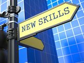 New Skills - Road Sign. Motivation Slogan.