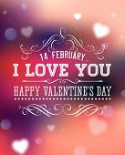 Happy Valentines Day Card Design. 14 February. I Love You. Vector Blurred Soft Background.