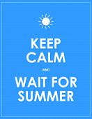 Special Summer Keep Calm Modern Motivational Background poster