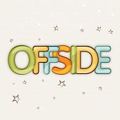 picture of offside  - Colorful text OFFSIDE on stars decorate brown background - JPG