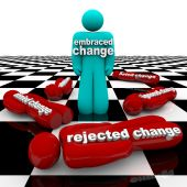 Embrace Or Reject Change