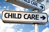 pic of babysitting  - Child Care direction sign on sky background - JPG