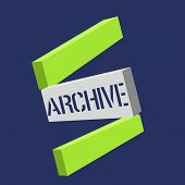 Text Sign Showing Archive. Conceptual Photo Collection Historical Documents Records Providing Inform poster