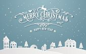 Merry Christmas And Happy New Year Of Snowy Home Town With Typography Font Message Background Winter poster