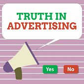 Handwriting Text Truth In Advertising. Concept Meaning Practice Honest Advertisement Publicity Propa poster