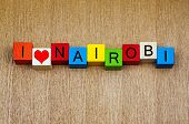 I Love Nairobi, Kenya, Sign Series for Travel