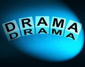 picture of drama  - Drama Dice Indicating Dramatic Theater or Emotional Feelings - JPG