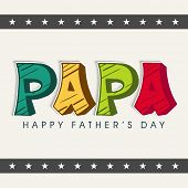 Stylish colorful text PAPA on vintage background for Happy Father's Day celebrations.