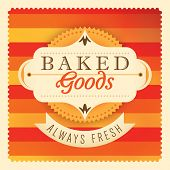 Baked goods label design. Vector illustration.