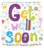 Get well soon! Concept card with the text, flowers, hearts.Fun text in cartoon style.