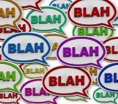 picture of noise pollution  - Many colorful speech bubbles with the word Blah - JPG