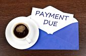 Payment due message and coffee
