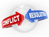 A sphere with blue and red arrows from opposite ends and the words Conflict Resolution representing an agreement, solution, mediation, arbitration, peace or truce between two parties