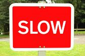 sign. slow. slow sign