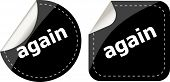 Again Word On Black Stickers Button Set, Label