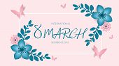 8 March, International Womens Day, Happy Mothers Day. Paper Cut Style Banner With Flower, Butterfl poster