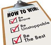 The words How to Win and a checkmark of things to do for achieving success - be brave, unstoppable a