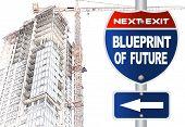 Blueprint of future road sign