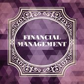 Financial Management. Vintage Design Concept.