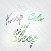 Keep Calm And Sleep Typography