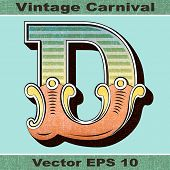 The Letter D of an Alphabet Sit of Vintage, Carnival, Circus, Funfair, Fishtail Letters and Numbers.