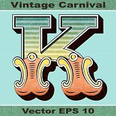 The Letter K of an Alphabet Sit of Vintage, Carnival, Circus, Funfair, Fishtail Letters and Numbers.