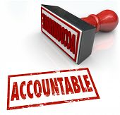 Accountable Stamp in red ink assigning credit or blame to the person or people responsible for a job