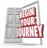 Постер, плакат: Begin Your Journey words in 3d red letters coming out an open door to invite you to start your chall