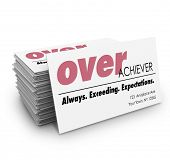 foto of expectations  - Overachiever word on a business cards with description Always Exceeding Expections to help you network and land a job or advance your career - JPG