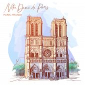 Notre Dame De Paris Cathedral Beautiful Facade. Paris, France. Linear Sketch On A Watercolor Texture poster
