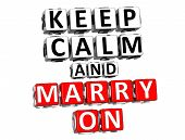 3D Keep Calm And Marry On Button Click Here Block Text