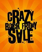 Black friday sale crazy design template.