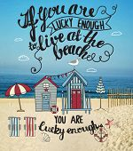 Living at the Beach - Mixed media inspirational poster, with tiny houses, lounge chairs and umbrella