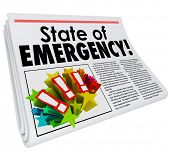State of Emergency words in newspaper headline for a story about a big crisis, trouble, problem or urgent catastrophe