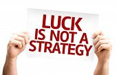 Luck is Not a Strategy card isolated on white background