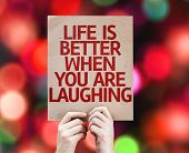 Life is Better When You Are Laughing card with colorful background with defocused lights