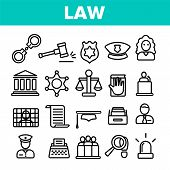 Law And Order Linear Icons Set. Law, Jurisprudence Thin Line Contour Symbols Pack. Judicial System P poster