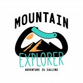 Typography Slogan Mountain Explorer With Carabiner And Alpine Mountain Silhouette Inside Background poster