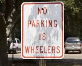 No Parking 18 Wheelers Sign
