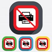 Do not Print sign icon. Printing symbol.