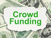 Business concept: Crowd Funding on Money background