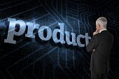 The word product and thoughtful businessman standing back to camera against futuristic black and blu