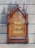 Decorative Wooden Sign - Make Ideas Happen