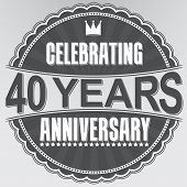 Celebrating 40 Years Anniversary Retro Label, Vector Illustration