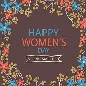 pic of special day  - Colorful flower decorated greeting card for International Women - JPG