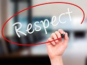 pic of respect  - Man Hand writing Respect black marker on visual screen - JPG