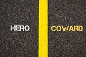 Antonym Concept Of Hero Versus Coward poster